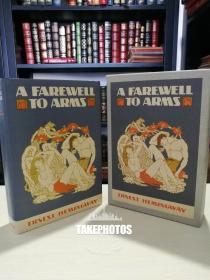 A Farewell to Arms 《永别了武器 战地春梦》 hemingway 海明威名著 布面精装 带书匣 此为1929年初版的 facsimile 版本