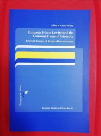 European Private Law beyond the Common Frame of Reference: Essays in Honour of Reinhard Zimmermann (超越共同参照框架的欧洲私法)