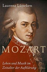 德文 德语 莫扎特传记 Mozart: Leben und Musik im Zeitalter der Aufklärung 德国原版