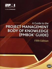 A Guide to the Project Management Body of Knowledge:PMBOK Guide
