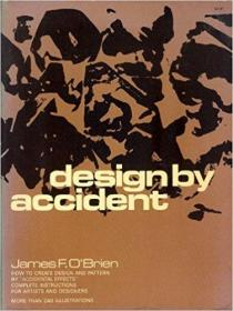 DESIGN BY ACCIDENT: How to create design and pattern by