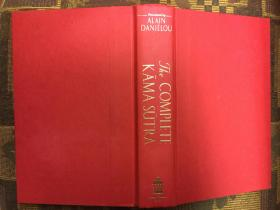 The Complete Kama Sutra : The First Unabridged Modern Translation of the Classic Indian Text《爱经》(足本)