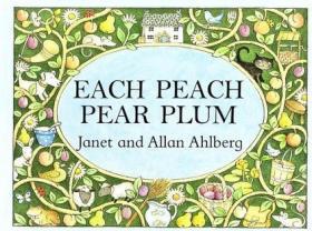 Each Peach Pear Plum board book (Viking Kestrel Picture Books)
