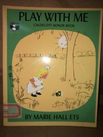 Play with Me (1956 The Caldecott Medal Honor)《和我玩好吗?》 (1956年 凯迪克银奖绘本)