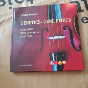 CENETICS GENE ETHICS
