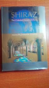 SHIRAZ the CoIorfuI  Dream Of Pars