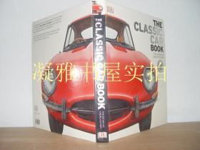 The Classic Car Book: The Definitive Visual History  大16开精装