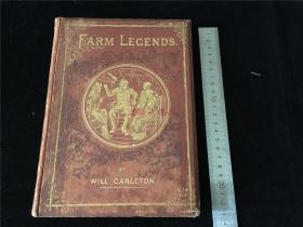 1876年英文原版《Farm Legends》精装1册全,插图多。Will Carleton著。纽约出版。光绪二年时西方精装洋书,值得收藏