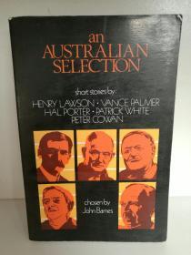 澳大利亚短篇小说精选集 An Australian Selection Short Stories by Henry Lawson, Vance Palmer, Hal Porter, Patrick White, PeterCowan (短篇) 英文原版书