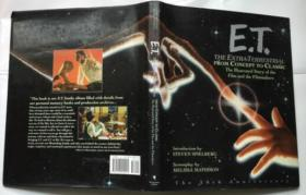 ET: The Extra-Terrestrial From Concept to Classic; The Illustrated Story of the Film and the Filmmakers從概念到經典; 電影和電影制作人的故事