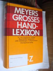MEYERS GROSSES HAND LEXIKON A--Z 布面精装16开彩色插图 厚重本