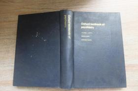 Oxford textbook of psychiatry (牛津精神病学教科书)