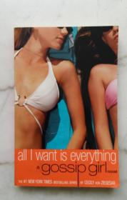 all l want is everything a gossip girl novel