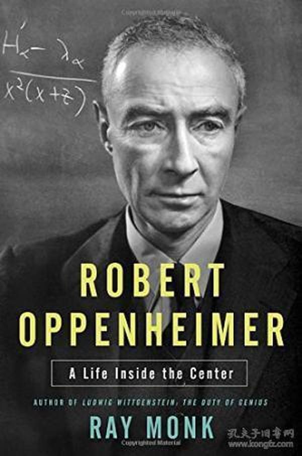 RobertOppenheimer:ALifeInsidetheCenter