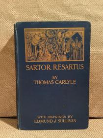 Sartor Resartus(托马斯·卡莱尔《衣裳哲学》,Edmund J.Sullivan丰富插图,难找的书,布面精装,1898年珍贵英国初版)