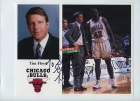 美国体育职业男篮NBA芝加哥公牛队1998-2001赛季主教练蒂姆-弗洛伊德  Tim Floyd亲笔手写签名, 当时他执教时队里还有皮篷和迈克尔乔丹