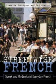 Streetwise French: (book Only): Speak And Understand Everyday French (streetwise...series)