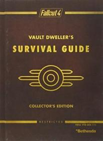 Fallout 4 Vault Dwellers Survival Guide Collectors Edition: Prima Official Game Guide