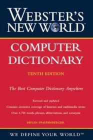 Websters New World Computer Dictionary  10th Edition