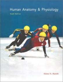 Human Anatomy & Physiology  Sixth Edition