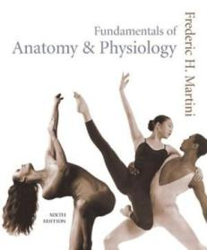 Fundamentals Of Anatomy & Physiology With Interactive Physiology 8-system Suite (6th Edition)