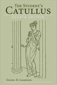 The Students Catullus (oklahoma Series In Classical Culture Series)