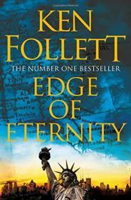 永恒的边缘 Ken follett :edge of eternity 平装1158页面较厚 肯.福莱特