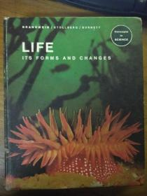 LIFE(ITS FORMS AND CHANGES)