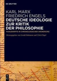 Deutsche Ideologie. Zur Kritik der Philosophie 德意志意识形态 (依据MEGA)