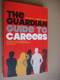 THE GUARDIAN GUIDE TO  CAREERS 英文原版16开近新
