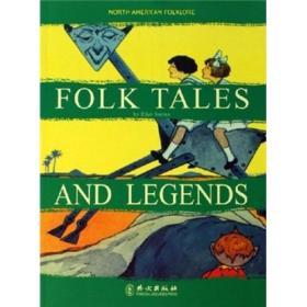北美民俗文化阅读:民间故事与传说