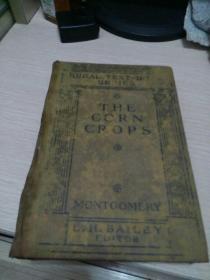 《THE  CORN  CROPS》(玉米作物)1913年版