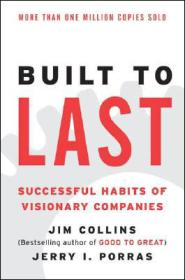 Built to Last:Successful Habits of Visionary Companies ( Harper Business  Essentials )