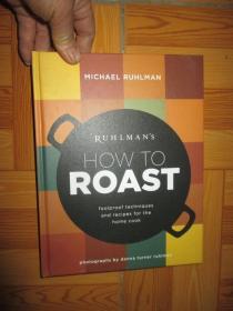 Ruhlmans How to Roast: Foolproof Techni...     (16开,精装)