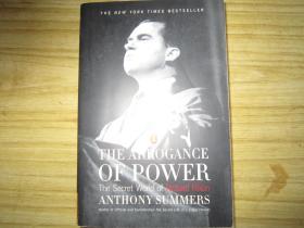 英文原版 尼克松 The Arrogance of Power: The Secret World of Richard Nixon by Anthony Summers