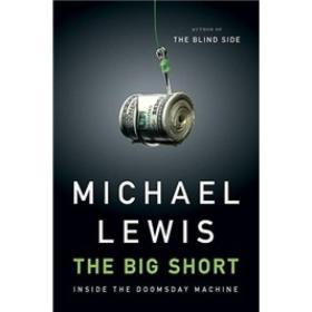 The Big Short:Inside the Doomsday Machine