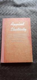 APPLIED ELASTICITY(应用弹性力学),英文版,精装  书品如图 避免争议