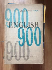 English 900 : A Basic Course FOUR