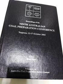 Proceedings  of  the  NINTH  AUSTRALLIAN  COAL  PREPARATION  CONFERENCE (第九届澳大利亚煤炭会议论文集)、硬精装