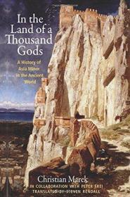 千神之地:小亚细亚古代历史 In the Land of a Thousand Gods: A History of Asia Minor in the Ancient World