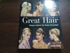 Great  Hair(发型设计,2007.英文原版书,全铜版纸,全彩16开)
