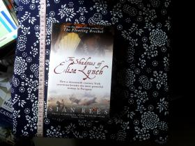 The Shadows of Elisa Lynch [平装]