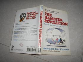 The HAMSTER REVOLUTION: Stop info-Glut-Reclaim your life!   [书名以图片为准请看图】32开