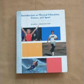 INTRODUCTION TO PHYSICAI EDUCATION FITNESS AND SPORT   物理教育健身运动概论 英文原版  馆藏