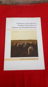 Production of Fine Wool in Northern China:Effect of Nutrition and Helminth Infections【中国北方细羊毛的生产:营养和寄生虫感染的影响】