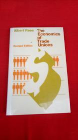 Albert Rees The Economics of Trade Unions【艾伯特研究工会的经济学】