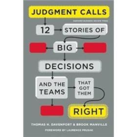 Judgement Calls: Twelve Stories of Big Decisions and the Teams That Got Them Right