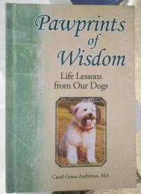 从狗生活学智慧Pawprints of Wisdom:Life Lessons from Our Dogs