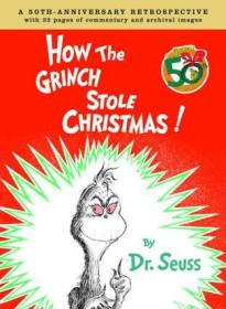 How the Grinch Stole Christmas - Anniversary Edition:A 50th Anniversary Retrospective