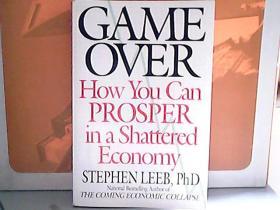 Game Over[如何在经济萧条之际走向繁荣]